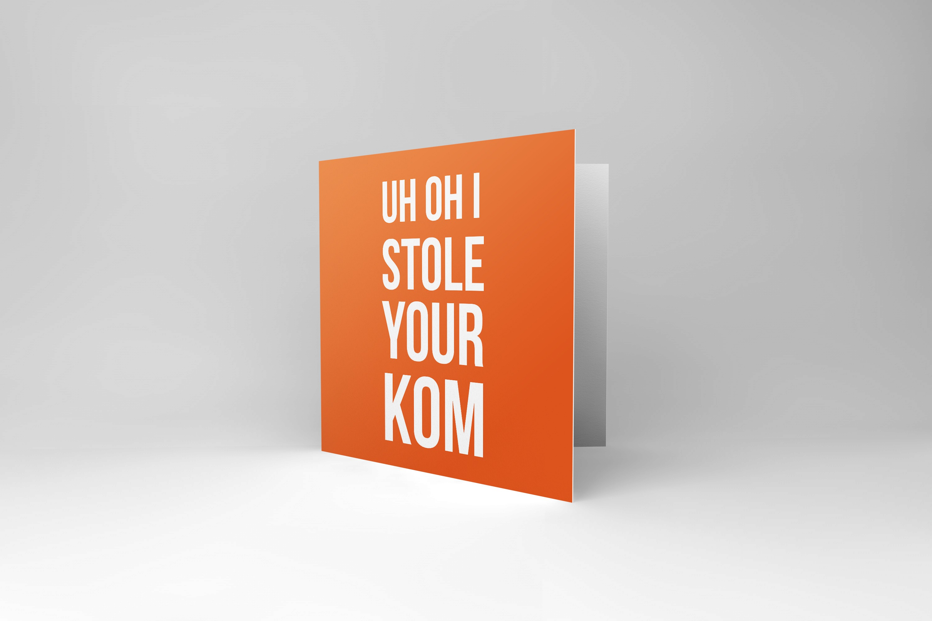 Greetings Card Cycling Bike Ninja Strava Warrior road MTB CX I stole your QOM